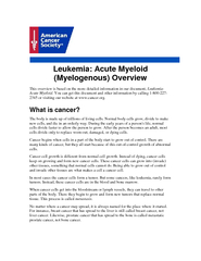 Leukemia: Acute Myeloid (Myelogenous) Overview This overview is based