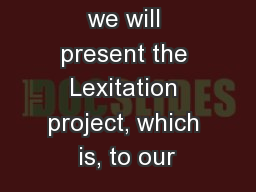 In our paper, we will present the Lexitation project, which is, to our