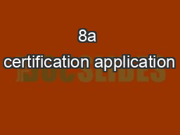 8a certification application