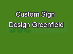 Custom Sign Design Greenfield