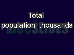 Total population, thousands PowerPoint PPT Presentation