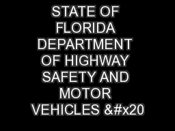 STATE OF FLORIDA DEPARTMENT OF HIGHWAY SAFETY AND MOTOR VEHICLES