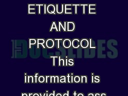 LIEUTENANCY ETIQUETTE AND PROTOCOL This information is provided to ass