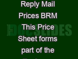 Effective January   Business Reply Mail Prices BRM This Price Sheet forms part of the Business Reply Mail Agreement