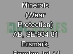 Metso Minerals (Wear Protection) AB, SE-934 81 Ersmark, Sweden, tel +4 PowerPoint PPT Presentation