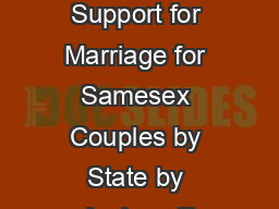 Public Support for Marriage for Samesex Couples by State by Andrew R