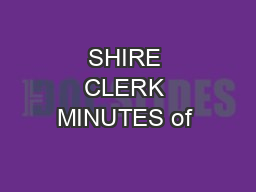 SHIRE CLERK MINUTES of