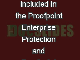 SelfRemediation for Email Policy Violations Proofpoint Smart Send included in the Proofpoint Enterprise Protection and Proofpoint Enterprise Privacy email security and data loss prevention solution su