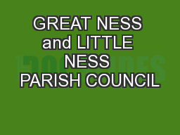 GREAT NESS and LITTLE NESS PARISH COUNCIL