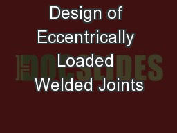 Design of Eccentrically Loaded Welded Joints