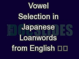 Vowel Selection in Japanese Loanwords from English
