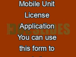 For validation only MS  PS  SS SalonShop Personal Services or Mobile Unit License Application You can use this form to apply for a salonshop personal services or mobile unit license