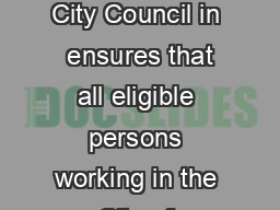 The Protected Sick Time Ordinance approved by the Portland City Council in  ensures that all eligible persons working in the City of Portland earn sick time to use when they or a family member