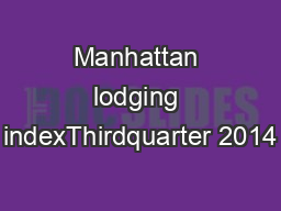 Manhattan lodging indexThirdquarter 2014