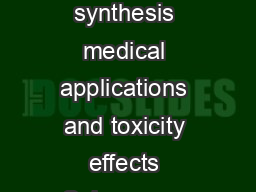 REVIEW Open Access Silver nanoparticles mechanism of antimicrobial action synthesis medical applications and toxicity effects Sukumaran Prabhu and Eldho K Poulose Abstract Silver nanoparticles are nan PDF document - DocSlides