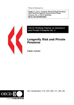 LONGEVITY RISK AND PRIVATE PENSIONS P. Antolin OECD WORKING PAPER ON I