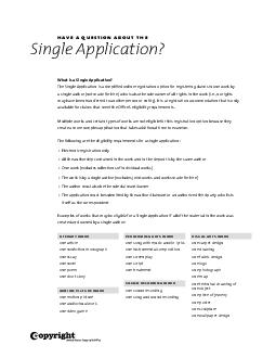 What is a Single Application The Single Application is a simplied online registration option for registering claims in one work by a single author not made for hire who is also the sole owner of all r