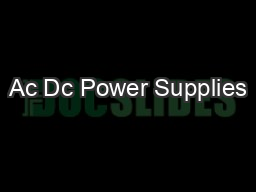 Ac Dc Power Supplies PowerPoint PPT Presentation
