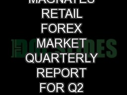 FOREX MAGNATES RETAIL FOREX MARKET QUARTERLY REPORT FOR Q2 2011For the