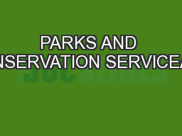 PARKS AND CONSERVATION SERVICEACT