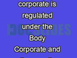 Authorising spending Spending by a body corporate is regulated under the Body Corporate and Community Management Act  and its regulation module PowerPoint PPT Presentation
