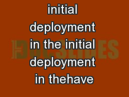 1Introduction initial deployment in the initial deployment in thehave