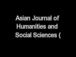 Asian Journal of Humanities and Social Sciences (