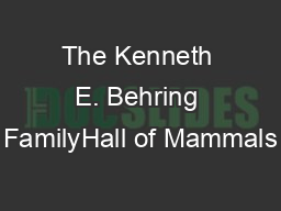The Kenneth E. Behring FamilyHall of Mammals