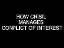 HOW CRISIL MANAGES CONFLICT OF INTEREST