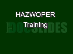 HAZWOPER Training & Certification PDF document - DocSlides