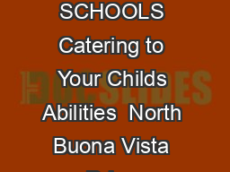 SUBJECTBASED BANDING IN PRIMARY SCHOOLS Catering to Your Childs Abilities  North Buona Vista Drive Singapore  Tel   Email contactmoe