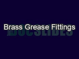 Brass Grease Fittings PDF document - DocSlides