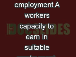 What is suitable employment A workers capacity to earn in suitable employment  Act S
