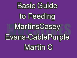 Page 1A Basic Guide to Feeding MartinsCasey Evans-CablePurple Martin C
