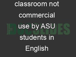 Your Name  THEYRE THEIR and THERE  Brought to you for classroom not commercial use by ASU students in English Education English has three words that sound the same but ar e actually quite different