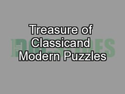 Treasure of Classicand Modern Puzzles PDF document - DocSlides