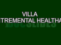 VILLA ROADAULEYCENTREMENTAL HEALTHADMINISTRATION PDF document - DocSlides