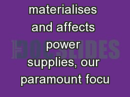 If a storm materialises and affects power supplies, our paramount focu