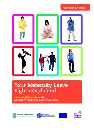 Maternity Protection Acts 1994–2004Your Maternity Leave