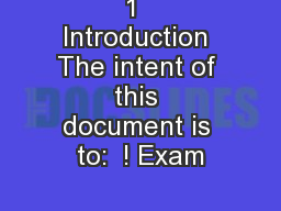 1  Introduction The intent of this document is to:  ! Exam PDF document - DocSlides
