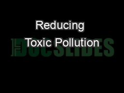 Reducing Toxic Pollution