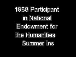 1988 Participant in National Endowment for the Humanities   Summer Ins PDF document - DocSlides
