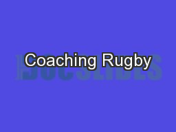 Coaching Rugby PDF document - DocSlides