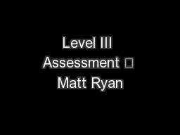 Level III Assessment – Matt Ryan PDF document - DocSlides
