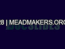 28 | MEADMAKERS.ORG