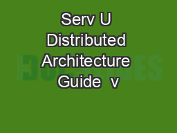 Serv U Distributed Architecture Guide  v