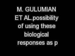 M. GULUMIAN ET AL.possibility of using these biological responses as p PDF document - DocSlides