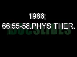 1986; 66:55-58.PHYS THER. PDF document - DocSlides
