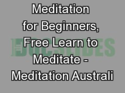 Meditation for Beginners, Free Learn to Meditate - Meditation Australi
