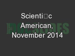 Scientic American, November 2014 PDF document - DocSlides